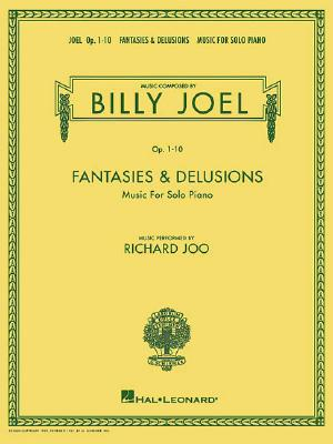 Billy Joel - Fantasies & Delusions By Joel, Billy (COP)/ Joo, Richard (CON)
