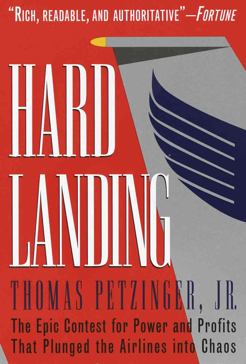 Hard Landing By Petzinger, Thomas