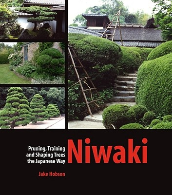 Niwaki By Hobson, Jake