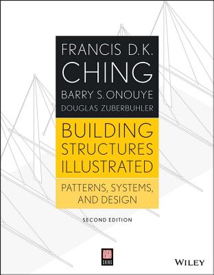Building Structures Illustrated By Ching, Francis D. K.